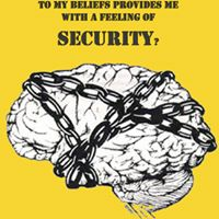 Does obeying my beliefs give me security?