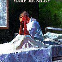 Can living rambling make me sick?