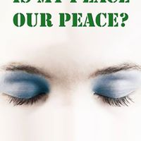 Is my peace, our peace?